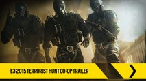 Tom Clancy's Rainbow Six Siege Official – E3 2015 Terrorist Hunt Co-Op Trailer [Europe]