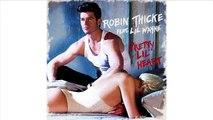 Robin Thicke ft. Lil Wayne - Pretty Lil' Heart (Audio) | Robin Thicke Music