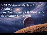 STAR-Starseeds Truth And Reality For The Family Of Starseeds Searching For Truth