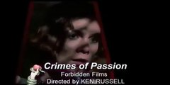 Crimes of Passion   [Trailer]