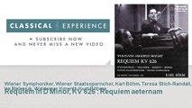 Wolfgang Amadeus Mozart : Requiem In D Minor, KV 626 : Requiem aeternam