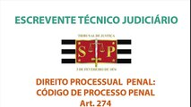 Escrevente TJ SP, Direito Processual Penal Escrevente TJ SP Art.  274
