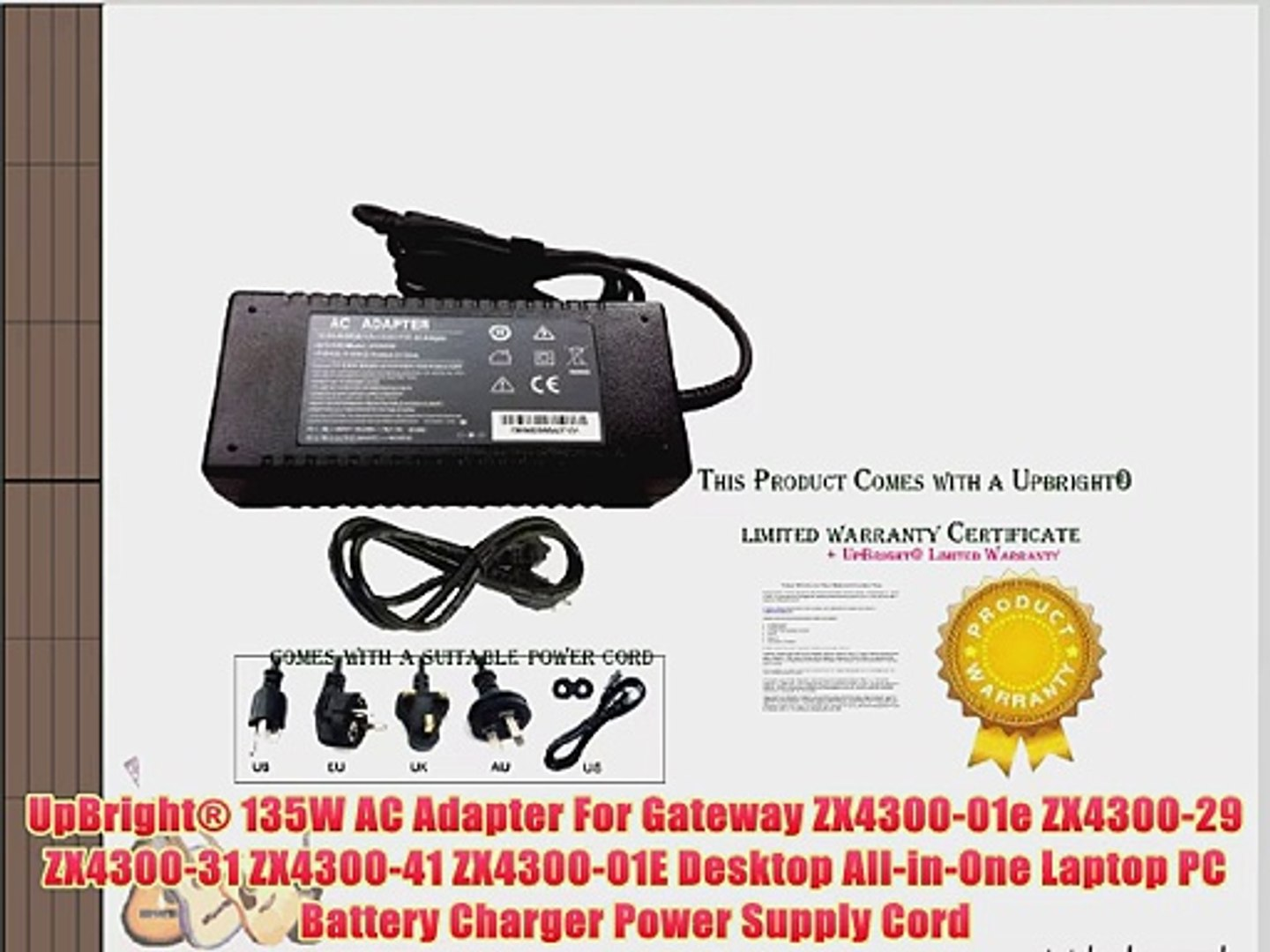 UpBright? 135W AC Adapter For Gateway ZX4300-01e ZX4300-29 ZX4300-31  ZX4300-41 ZX4300-01E Desktop
