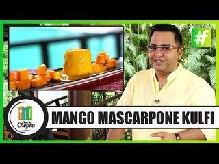 Mango Mascarpone Kulfi   By Chef Ajay Chopra