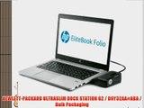 HEWLETT-PACKARD ULTRASLIM DOCK STATION G2 / D9Y32AA#ABA / Bulk Packaging