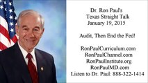 Ron Paul: Audit, Then End the Fed! 01/19/15