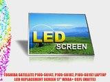 TOSHIBA SATELLITE P105-S6147 P105-S6187 P105-S6197 LAPTOP LCD REPLACEMENT SCREEN 17 WXGA  CCFL