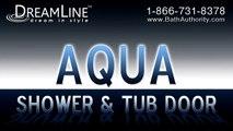 DreamLine Showers. AQUA Shower Doors Collection. Frameless Shower Doors and Tub Doors