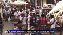 Les habitants d'Aden pris dans la tourmente du conflit