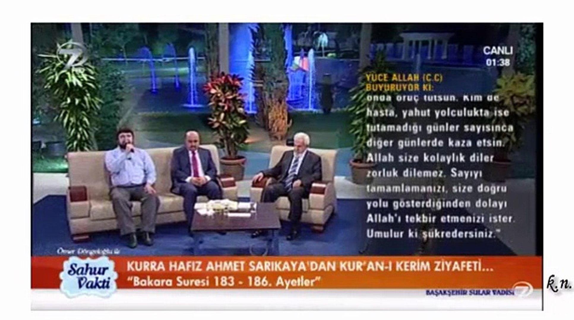 Ahmet Sarıkaya Bakara suresi Ramazan 2015