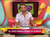 AMOR AMOR AMOR 16-02-2012 EL LOCO VARGAS ROMPE SU SILENCIO