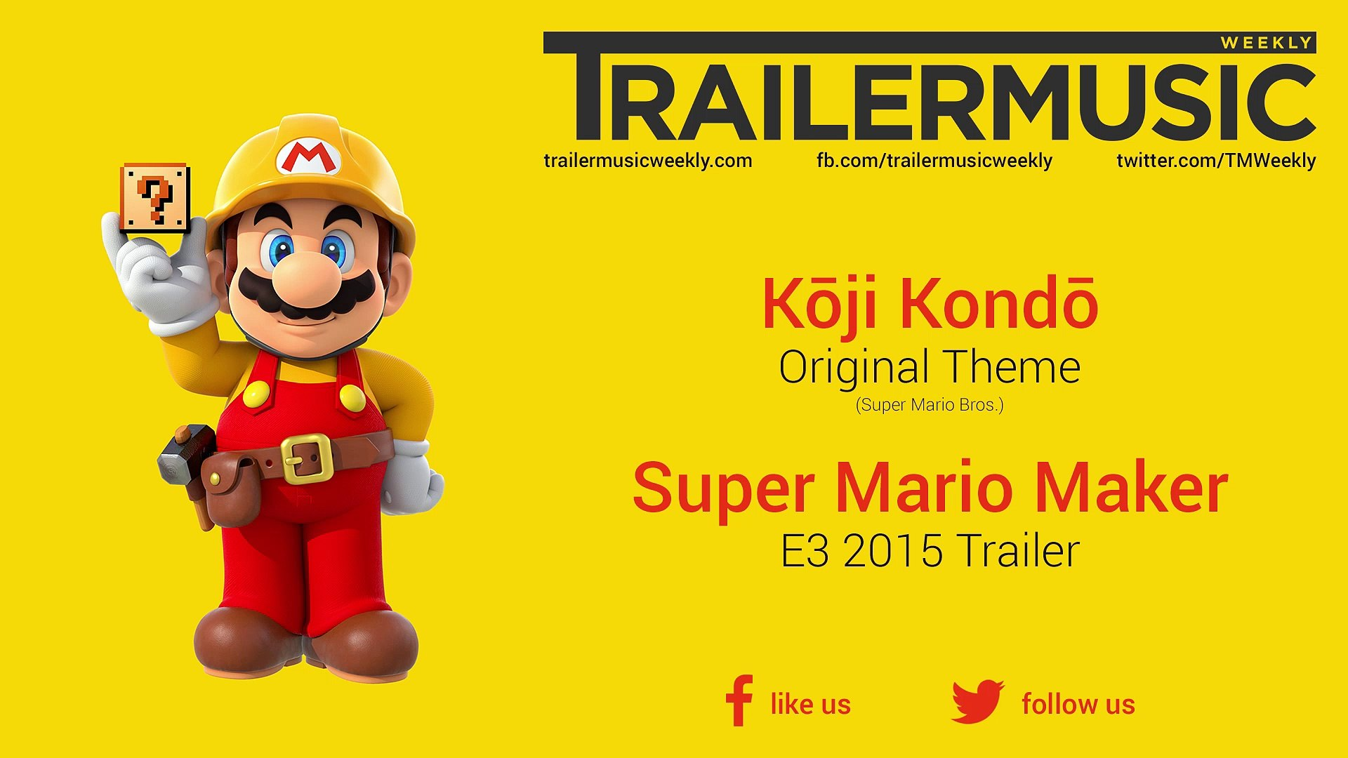 Super Mario Maker - E3 2015 Trailer Music (Kōji Kondō - Original Theme |  Super Mario Bros )