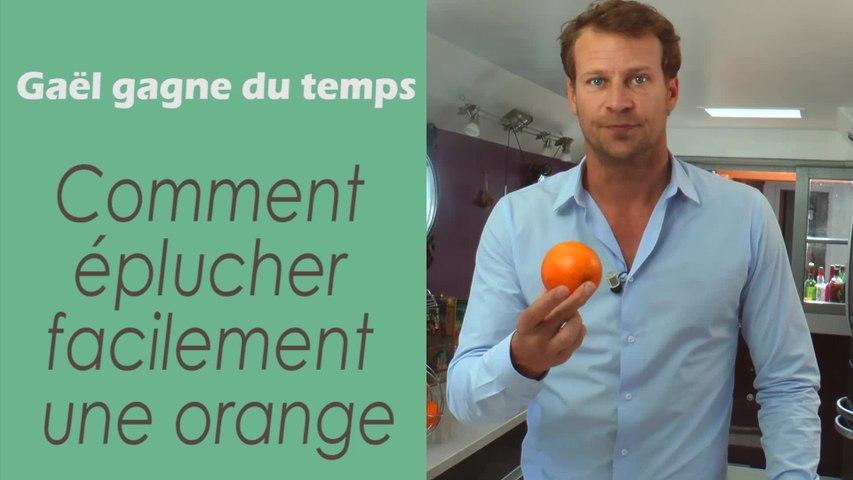 L'astuce pour éplucher facilement une orange - Gaël gagne du temps