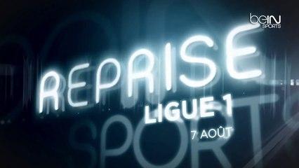 Reprise de la Ligue 1 à partir du 7 août sur beIN SPORTS