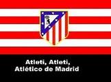Atletico Madrid Football Club Main Song / Atlético de Madrid Club de Fútbol canción principal