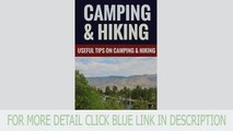 Camping & Hiking - Useful Tips On Camping & Hiking Best
