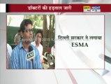Doctors' strike: Delhi Govt imposes ESMA act