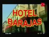 LOS INFORMANTES -PRG 5 - HOTEL BARAJAS