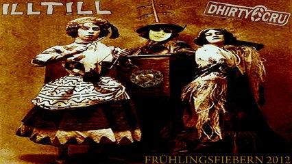 ILL TILL & Dhirty6cru - Bonbon Maedchen (Kuschel Edit)