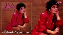 Neda Ukraden - Ostaricu cekajuci na te (1988)