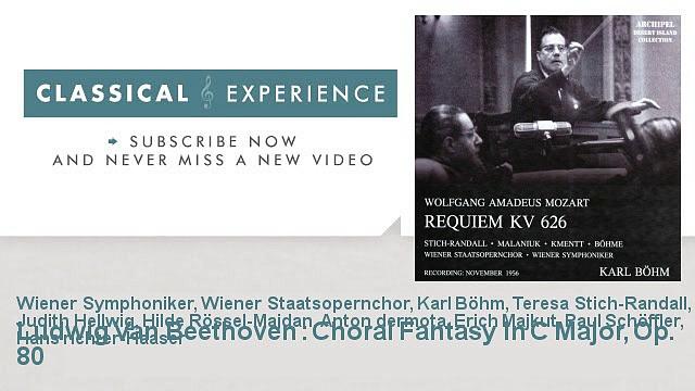 Ludwig Van Beethoven : Ludwig Van Beethoven : Choral Fantasy In C Major, Op. 80