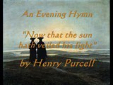 Henry Purcell: An Evening Hymn 'Now that the sun' (Jaroussky/Scholl)