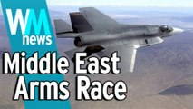 10 Middle East Arms Race Facts - WMNews Ep. 26
