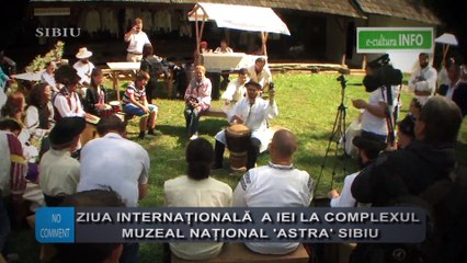 Ziua Internationala a iei la Compladul muzeal 'Astra' Sibiu