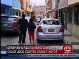 América Noticias - 250414 - Policía ebrio disparó contra casas en Surco
