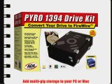 ADS Technologies API-800 Pyro Drive Kit