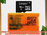 TOPRAM 16GB 16G microSD microSDHC Memory Card Class 4 with Memory Stick Pro Duo Adapter - TRmicroSD16G8A_O