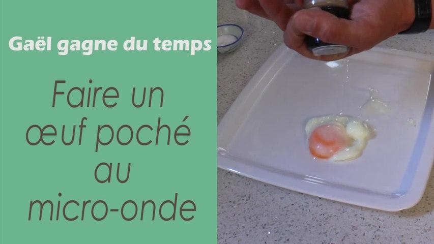 L'astuce pour faire un œuf poché au micro-onde - Gaël gagne du temps