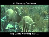 Hunting footage of Grizzly, Moose, Sheep, Cape Buffalo and Info. on?