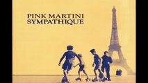 pink martini - sympathique - no hay problema