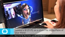 Lenovo's $129 PC on a Stick Fits in the Palm of Your Hand