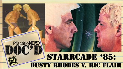 Rhodes Vs. Flair: Starrcade '85 - Doc'D #24