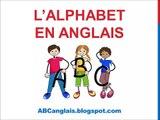Cours d'anglais 1 - L'ALPHABET en Anglais Prononciation Cours d'anglais complet Chanson pour enfants