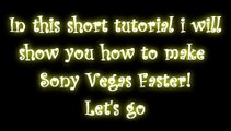 Sony Vegas Tutorials ENGLISH: How to make Sony Vegas Faster