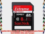 SanDisk 8GB Extreme SDHC Class 10 High Performance Memory Card (SDSDX3-008G Bulk Package)