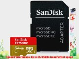 SanDisk Extreme 64GB MicroSDXC UHS-1 Flash Memory Card Speed Up To 45MB/s With Adapter- SDSDQXL-064G-G46A