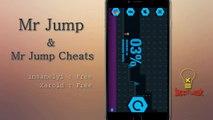 Mr Jump & Mr Jump Cheats : All levels unlocked, Bigger Jumps, WallHack & More