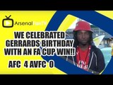 We Celebrated Gerrards Birthday With An FA Cup FIFA Win!! (Lumos) | Arsenal 4-0 Aston Villa