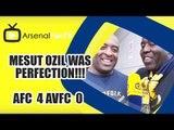 Mesut Ozil Was Perfection!!! | Arsenal  4 Aston Villa 0 | FA Cup Final