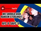 We Should Sign Raheem Sterling!! | Arsenal 0 Sunderland 0