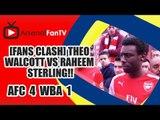 [Fans Clash] Theo Walcott vs Raheem Sterling!! | Arsenal 4 West Brom 1
