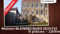 A vendre - BLENDECQUES (62575) - 9 pièces - 189m²
