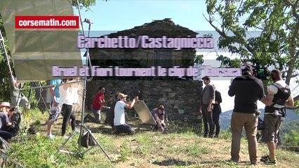 """Bruel et Fiori tournent le clip de """"Corsica"""" à Carchetto"""