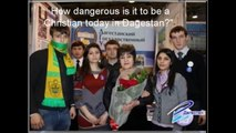 CBN News Christian Persecution Video in Dagestan reported by CBN.com