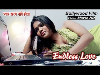 Pyar Khatam Nahi Hota | Endless Love | Hindi Movie | HD Full Movie | Bollywood Film