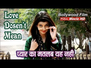 Pyaar Ka Matlab Ye Nahi (Love Doesn't Mean) | HD Full Movie | Bollywood Film